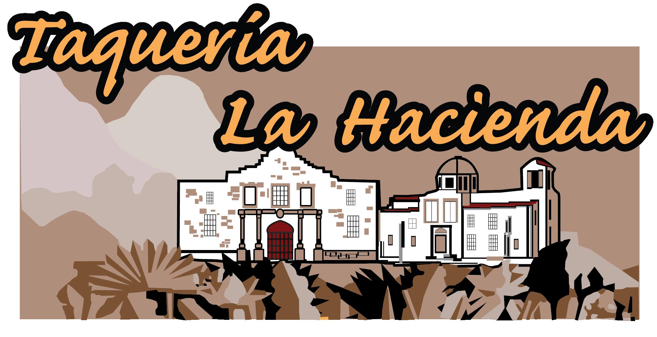 Taquería La Hacienda